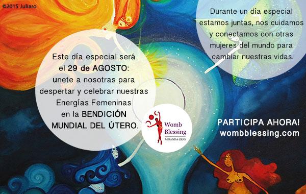 Durante un día especial estamos juntas, nos cuidamos y conectamos con otras mujeres del mundo para cambiar nuestras vidas. Este día especial será el 29 de Agosto: Únete a nosotras para despertar y celebrar nuestras Energías Femeninas en la Bendición Mundial del Útero. PARTICIPA AHORA: http://www.mirandagray.co.uk/register.html