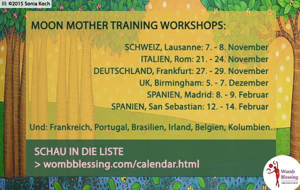 Moon Mother Training Workshops: SCHAU IN DIE LISTE: wombblessing.com/calendar.htmlhttp://www.wombblessing.com/calendar.html