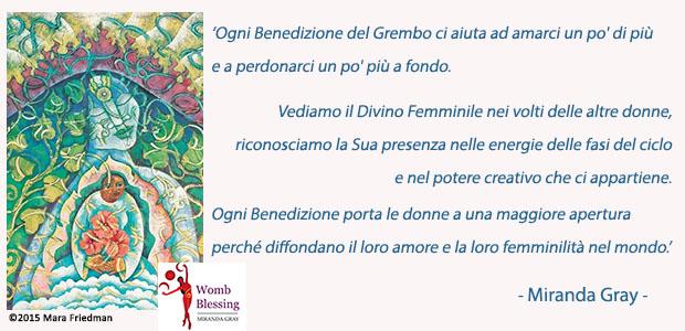 Ogni Benedizione del Grembo ci aiuta ad amarci un po' di più e a perdonarci un po' più a fondo. Vediamo il Divino Femminile nei volti delle altre donne, riconosciamo la Sua presenza nelle energie delle fasi del ciclo e nel potere creativo che ci appartiene. Ogni Benedizione porta le donne a una maggiore apertura perché diffondano il loro amore e la loro femminilità nel mondo. - Miranda Gray - Iscriviti ora://www.mirandagray.co.uk/register.html